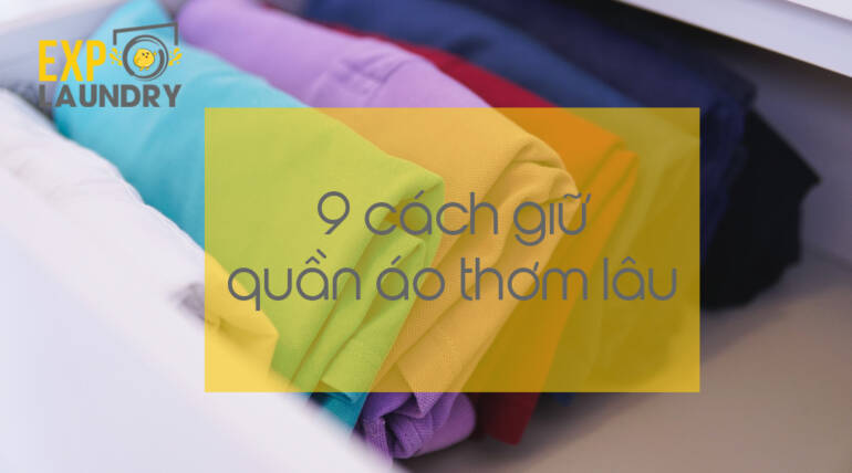 9 WAYS TO KEEP YOUR CLOTHES LONG